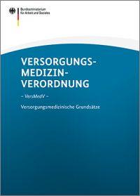6. Änderung der Versorgungsmedizin-Verordnung (VersMedV)